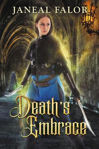 Death's Embrace (Death's Queen #3)