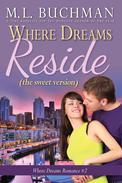 Where Dreams Reside (sweet)