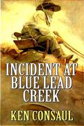 Incident at Blue Lead Creek