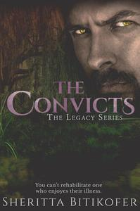 The Convicts (A Legacy Novella)