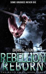 Rebellion Reborn