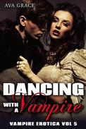 Dancing With A Vampire