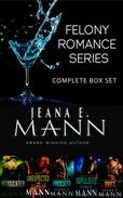 Felony Romance Series (Complete Box Set)