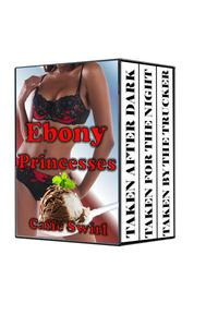 Ebony Princesses