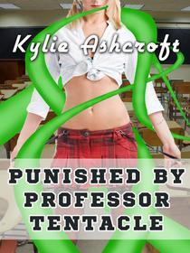 Punished by Professor Tentacle (BDSM Monster Sex)