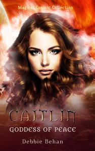 Caitlin Goddess of Peace