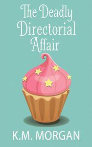 The Deadly Directorial Affair