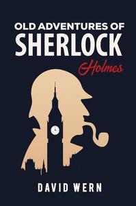 Old Adventures of Sherlock Holmes