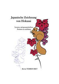 Japanische Zeichnung von Hokusai - Lernen, mit geometrischen Formen zu zeichnen