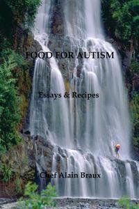 Food for Autism - Essays & Recipes