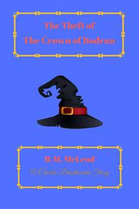The Theft of the Crown of Bodran
