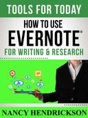 How to Use Evernote for Writing and Research