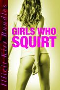 Girls Who Squirt (Squirting Erotica Bundle)