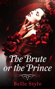 The Brute or the Prince