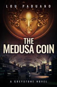 The Medusa Coin - A Greystone Novel
