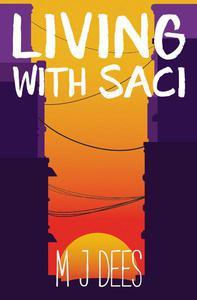 Living with Saci