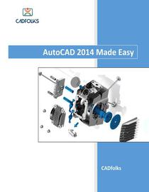 AutoCAD 2014 Made Easy