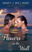 Flowers on the Wall (Hart of Rock and Roll Book One)