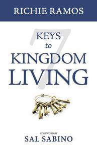 7 Keys to Kingdom Living