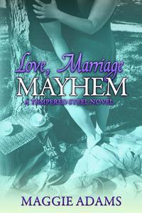 Love, Marriage & Mayhem