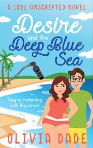 Desire and the Deep Blue Sea