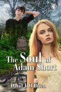 The Soul of Adam Short