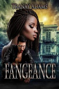 FANGEANCE  A Standalone Novel