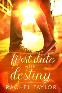 First Date with Destiny