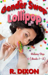 Gender Swap Lollipop - Volume One (Books 1-5)