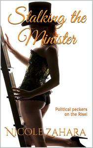 Stalking the Minister