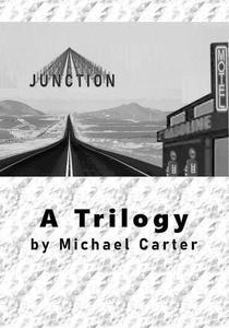 Junction: A Trilogy