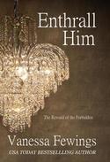 Enthrall Him (Book 3)