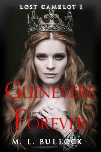 Guinevere Forever