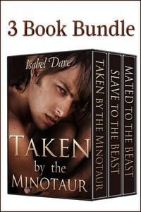 Taken By The Minotaur Trilogy: 3 Book Bundle (Reluctant First Time Gay Erotica)