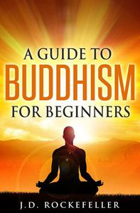 A Guide to Buddhism for Beginners