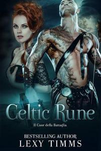 Celtic Rune - Il Cuore della Battaglia