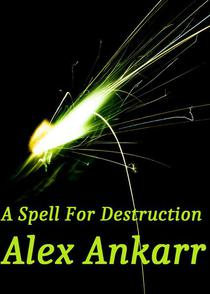A Spell For Destruction