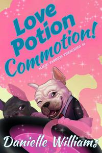 Love Potion Commotion!