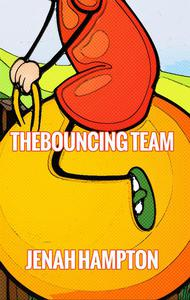 The Bouncing Team (Illustrated Children's Book Ages 2-5)