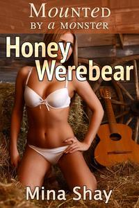Mounted by a Monster: Honey Werebear
