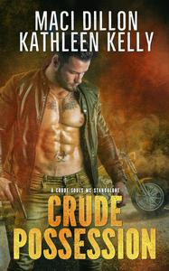 Crude Possession: A Crude Souls MC Standalone