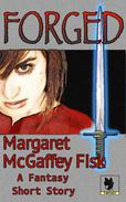 Forged: A Fantasy Short Story