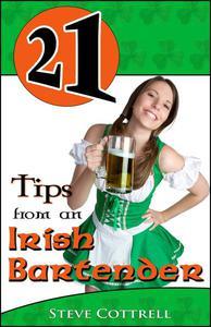 21 Tips From an Irish Bartender