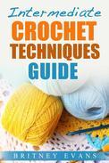 Intermediate Crochet Techniques Guide