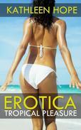 Erotica: Tropical Pleasure