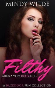 Filthy (A Backdoor Fun Collection)