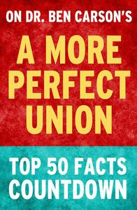 A More Perfect Union: Top 50 Facts Countdown