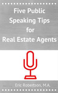 Five Public Speaking Tips for Real Estate Agents