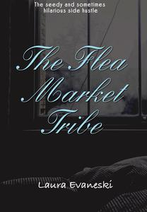 The Flea Market Tribe