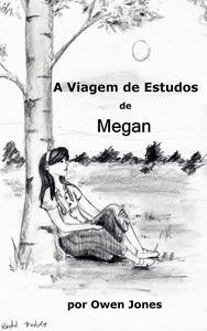 A Viagem de Estudos de Megan